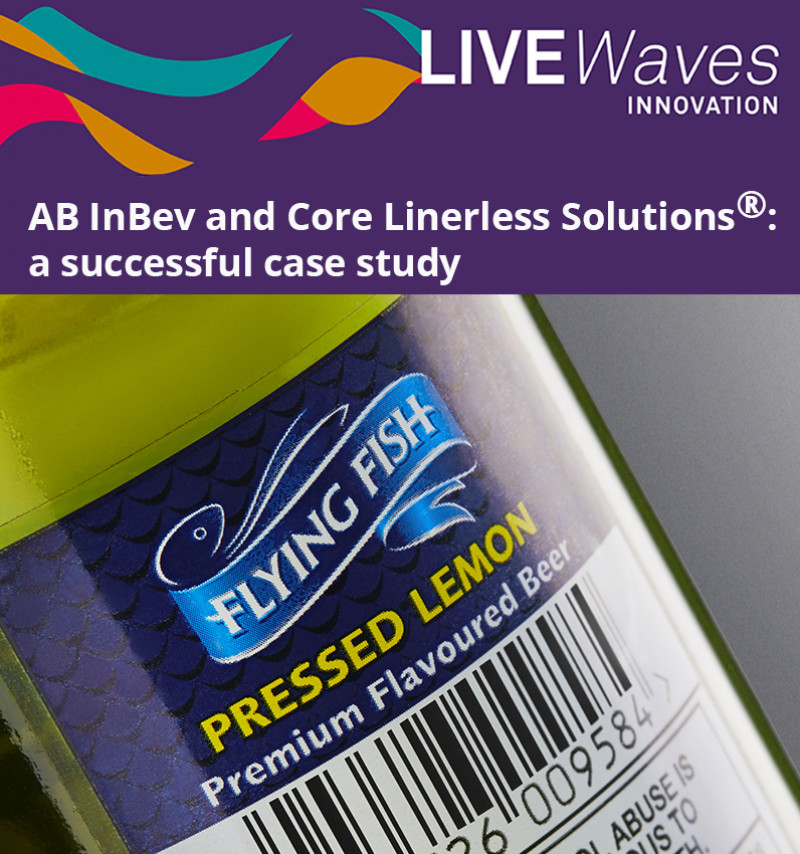 WEBINAR LIVEWAVES: AB INBEV AND CORE LINERLESS SOLUTIONS®