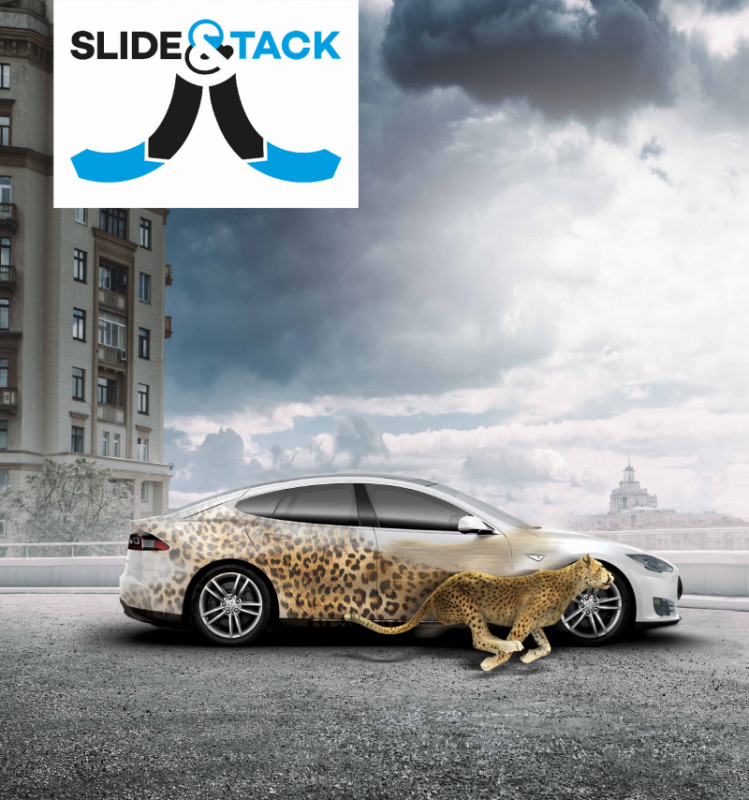 BE 30% FASTER WITH SLIDE & TACK